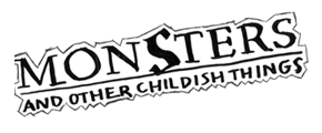 Monsters and Other Childish Things Logo